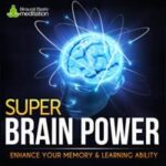 Super Brain Power meditation