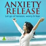 Anxiety Release meditation