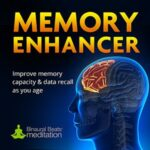 improve memory enhancer gamma meditation