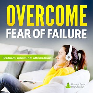 overcome-fear-of-failure-meditation